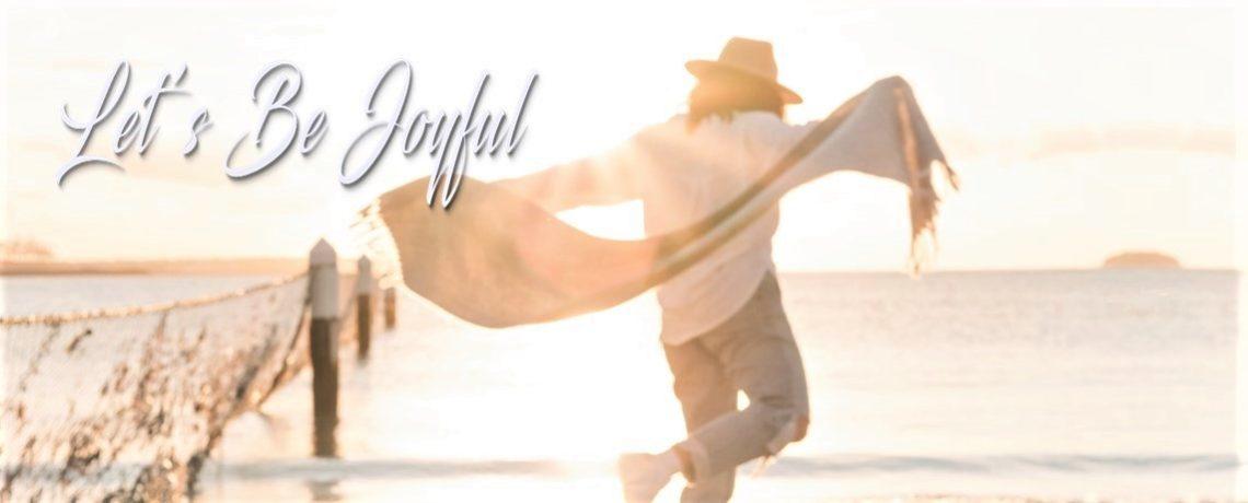 Let's Be Joyful