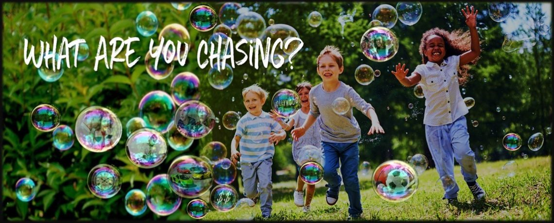 What Are You Chasing?